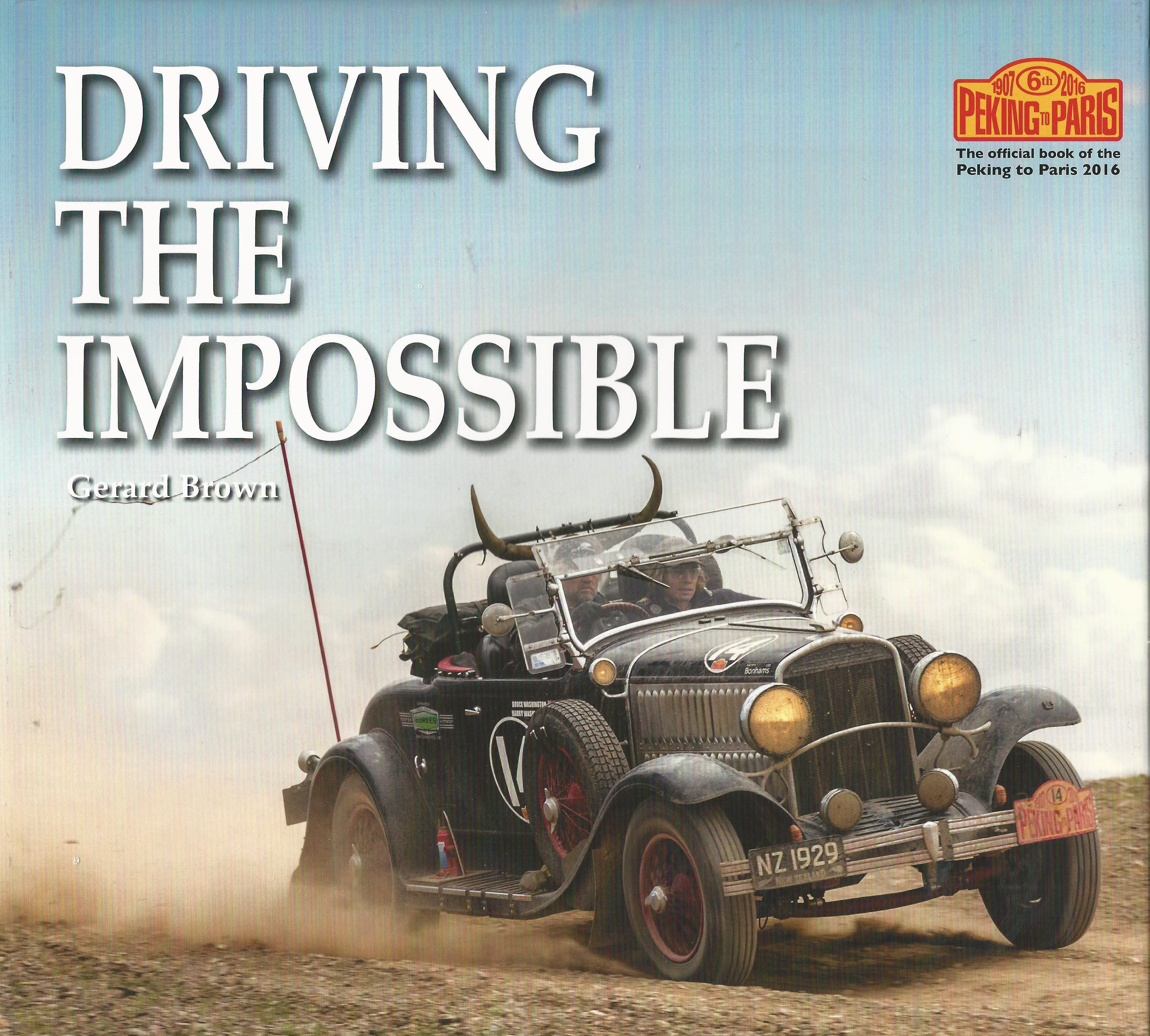 2016 Peking To Paris Book From Endurance Rally Association |